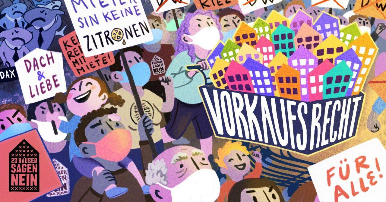"""Bunte Illustration einer Demonstration: Das Bündnis """"23 Häuser sagen NEIN!"""" aus Berlin fordert auf weAct: Kommunales Vorkaufsrecht stärken!"""