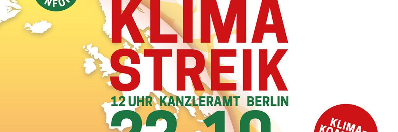 Ein Banner, das zum zentralen Klimastreik in Berlin aufruft – am 22. Oktober um 12 Uhr vorm Kanzleramt.